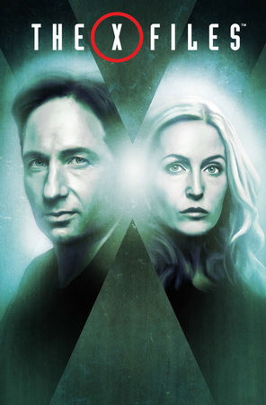 The X-Files, Vol. 1: Revival by Joe Harris