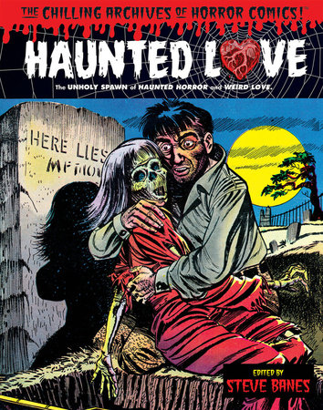 Haunted Love Volume 1 by