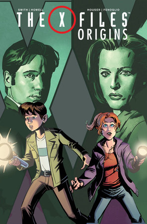 X-Files: Origins, Vol. 1 by Jody Houser and Matthew Dow Smith