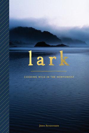 Lark by John Sundstrom