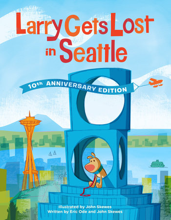 Larry Gets Lost in Seattle by John Skewes and Eric Ode