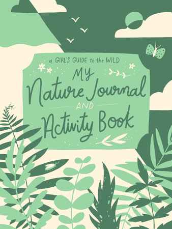 My Nature Journal and Activity Book by Ruby McConnell
