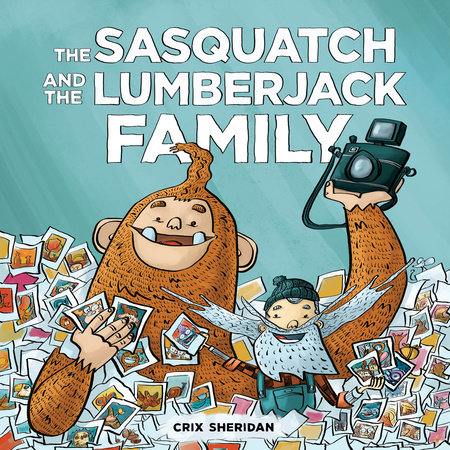 The Sasquatch and the Lumberjack: Family by Crix Sheridan