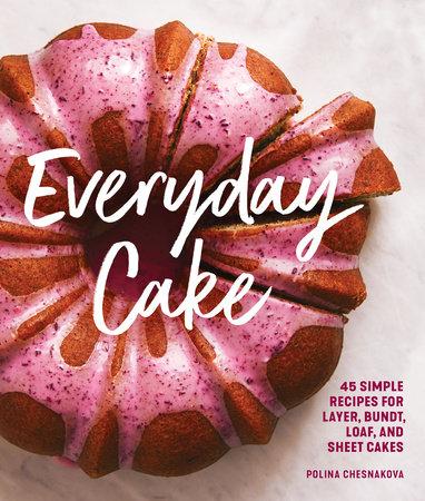 Everyday Cake by Polina Chesnakova