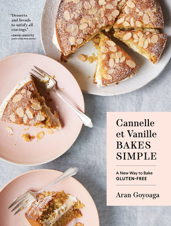 Cannelle et Vanille Bakes Simple by Aran Goyoaga