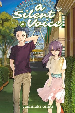 A Silent Voice 4 by Yoshitoki Oima