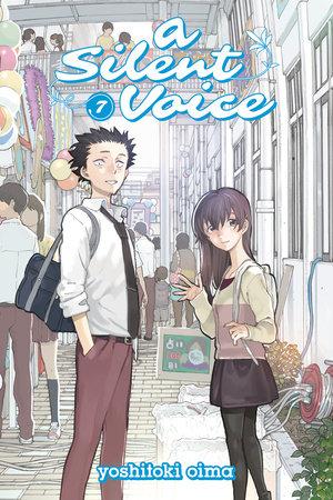 A Silent Voice 7 by Yoshitoki Oima