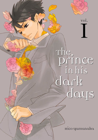 The Prince in His Dark Days 1 by Hico Yamanaka