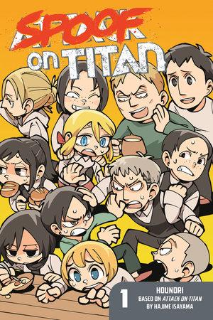 Spoof on Titan 1 (Attack on Titan) by Hounori; Created by Hajime Isayama