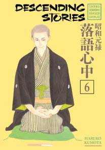 Descending Stories: Showa Genroku Rakugo Shinju 6