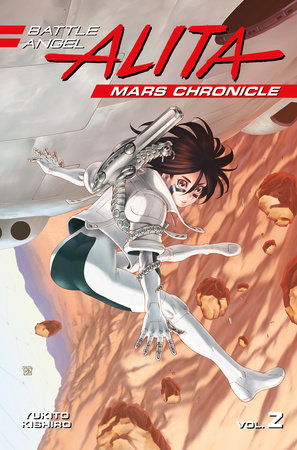Battle Angel Alita Mars Chronicle 2 by Yukito Kishiro