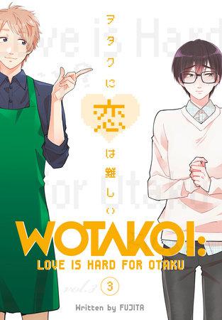 Wotakoi: Love is Hard for Otaku 3 by Fujita