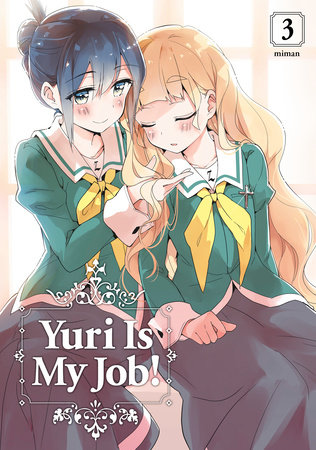 Yuri Is My Job! 3 by Miman