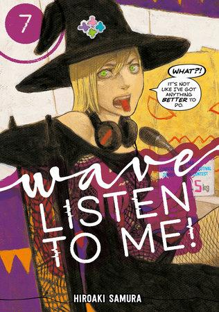 Wave, Listen to Me! 7 by Hiroaki Samura