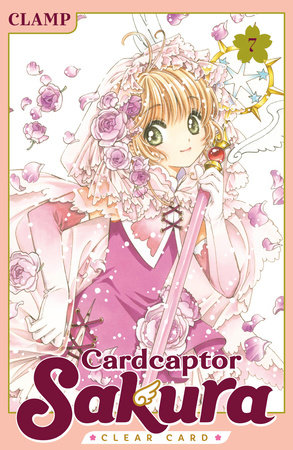 Cardcaptor Sakura: Clear Card 7 by CLAMP