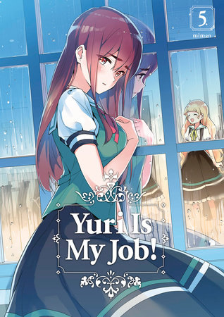 Yuri Is My Job! 5 by Miman