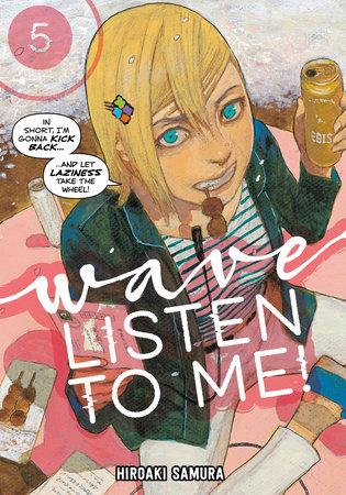 Wave, Listen to Me! 5 by Hiroaki Samura