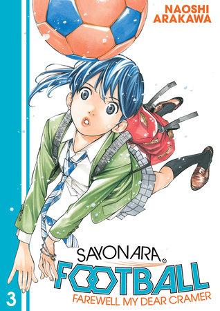 Sayonara, Football 3 by Naoshi Arakawa