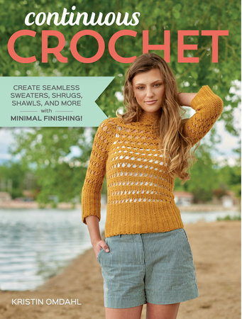 Continuous Crochet by Kristin Omdahl