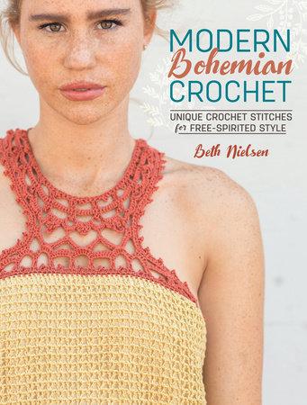 Modern Bohemian Crochet by Beth Nielsen