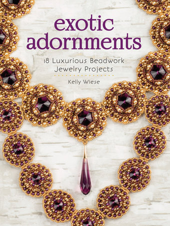 Exotic Adornments by Kelly Wiese