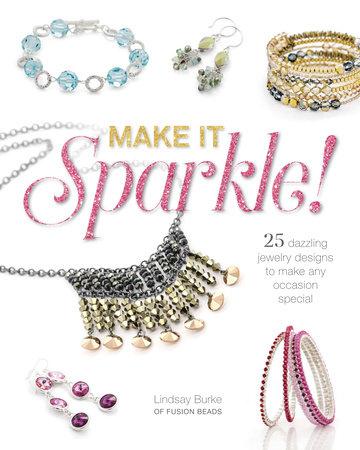 Make It Sparkle by Lindsay Burke