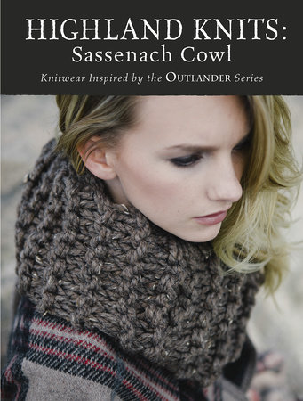 Highland Knits - Sassenach Cowl by