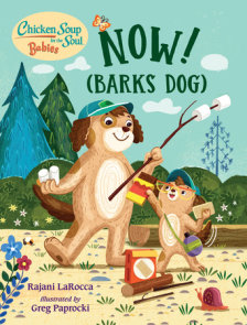 Chicken Soup for the Soul BABIES: Now! (Barks Dog)
