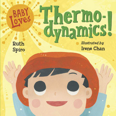 Baby Loves Thermodynamics! by Ruth Spiro