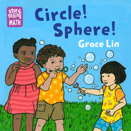 Circle! Sphere! by Grace Lin