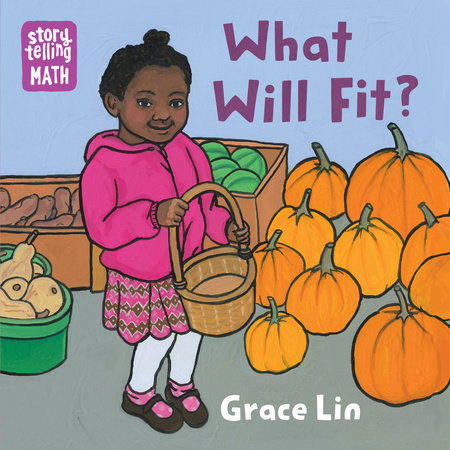 What Will Fit? by Grace Lin