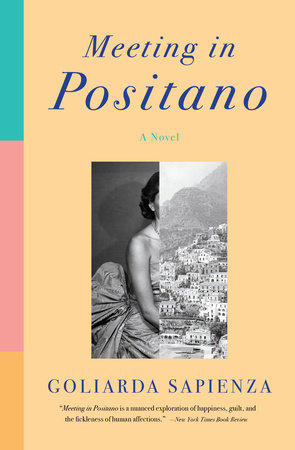 Meeting in Positano by Goliarda Sapienza