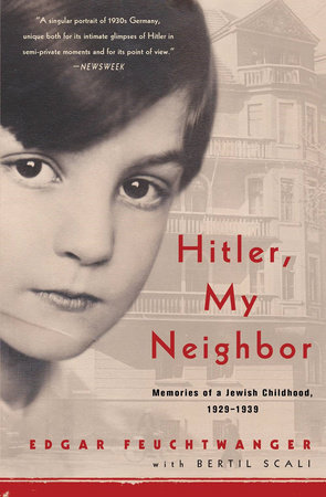 Hitler, My Neighbor by Edgar Feuchtwanger and Bertil Scali