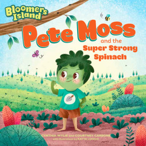 Pete Moss and the Super Strong Spinach