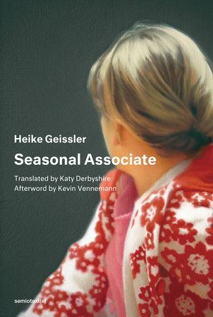 Seasonal Associate by Heike Geissler