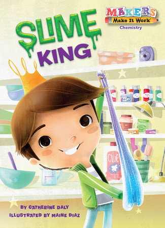 Slime King by Cartherine Daly