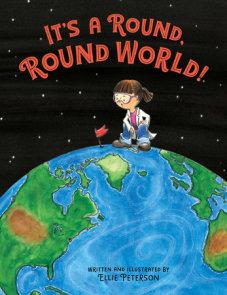 It's a Round, Round World!
