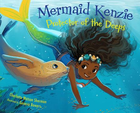 Mermaid Kenzie by Charlotte Watson Sherman