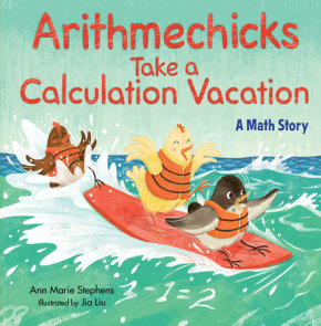 Arithmechicks Take a Calculation Vacation