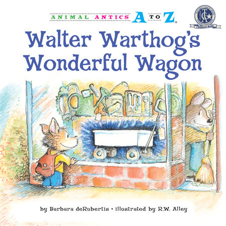 Walter Warthog's Wonderful Wagon by Barbara deRubertis