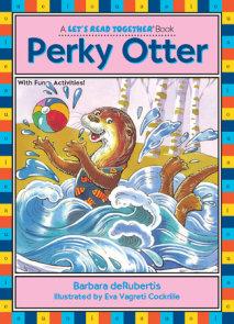 Perky Otter