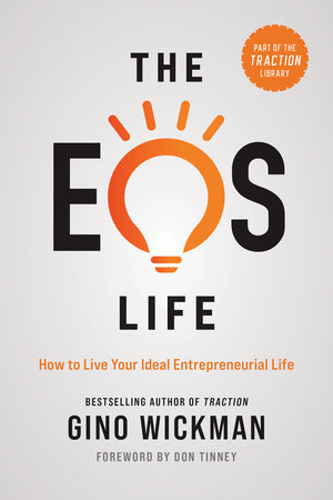 The EOS Life by Gino Wickman