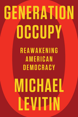 Generation Occupy by Michael Levitin