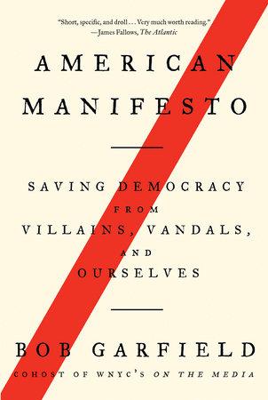 American Manifesto by Bob Garfield