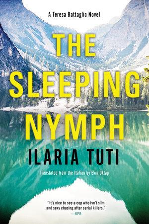 The Sleeping Nymph by Ilaria Tuti