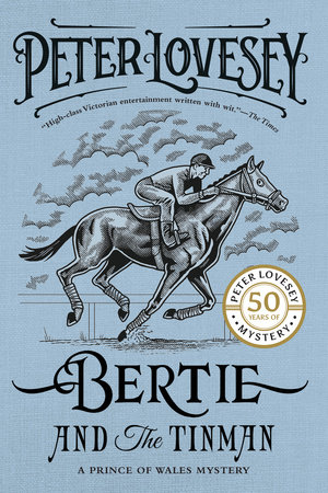 Bertie and the Tinman by Peter Lovesey