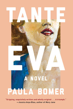 Tante Eva by Paula Bomer