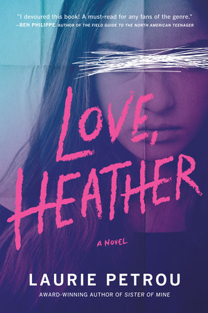 Love, Heather by Laurie Petrou