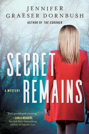 Secret Remains by Jennifer Graeser Dornbush