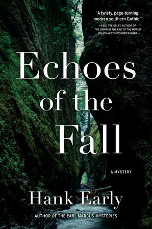 Echoes of the Fall by Hank Early